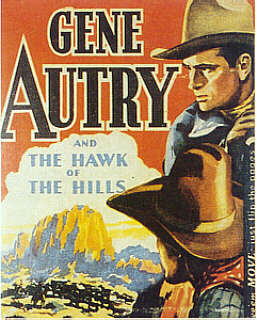 Gene Autry and The Hawk of The Hills